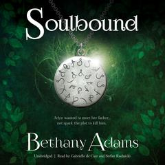 Soulbound by Bethany Adams