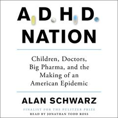 ADHD Nation by Alan Schwarz