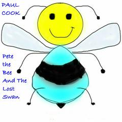 Pete the Bee and the Lost Swan by Paul Cook