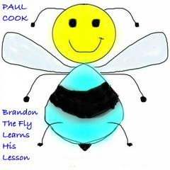 Brandon the Fly Learns His Lesson by Paul Cook