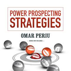 Power Prospecting Strategies by Omar Periu