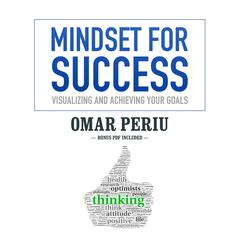 Mindset for Success by Omar Periu