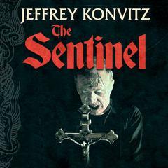 The Sentinel by Jeffrey Konvitz