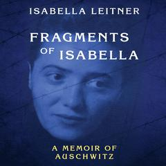 Fragments of Isabella  by Isabella Leitner