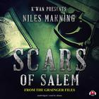 Scars of Salem by Niles Manning