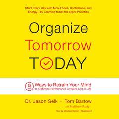 Organize Tomorrow Today by Jason Selk