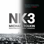 NK3 by Michael Tolkin