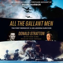 All the Gallant Men by Donald Stratton, Ken Gire