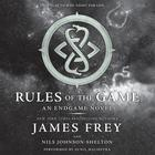 Rules of the Game by James Frey, Nils Johnson-Shelton