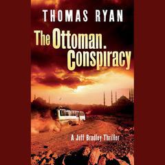 The Ottoman Conspiracy by Thomas Ryan