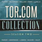 Tor.com Collection by Matt Wallace, David Tallerman, Emily Foster, Emily Foster, David Tallerman, Tallerman David, Wallace Matt, Foster Emily, Matt Wallace, various authors