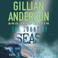 The Sound of Seas by Gillian Anderson, Jeff Rovin