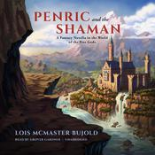 Penric and the Shaman by Lois McMaster Bujold