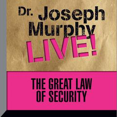 The Great Law of Security by Joseph Murphy