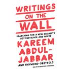 Writings on the Wall by Raymond Obstfeld, Kareem Abdul-Jabbar