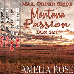 Mail Order Bride - Montana Passion by Amelia Rose