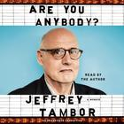 Are You Anybody by Jeffrey Tambor