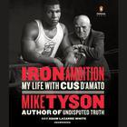 """Iron Ambition by Mike Tyson, Larry """"Ratso"""" Sloman"""