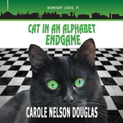 Cat in an Alphabet Endgame by Carole Nelson Douglas