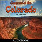 Canyons of the Colorado by John Wesley Powell