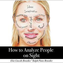 How to Analyze People on Sight by Elsie Lincoln Benedict, Ralph Paine Benedict