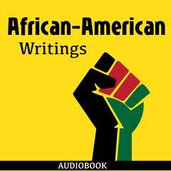 African-American Writings by Various