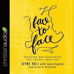 Face to Face by Laura Captari, Jayme Hull
