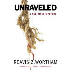 Unraveled by Reavis Z. Wortham
