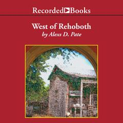 West of Rehoboth by Alexs Pate
