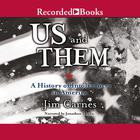 Us and Them by Jim Carnes
