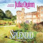 Splendid by Julia Quinn