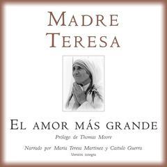 El Amor Mas Grande by Madre Teresa