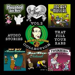 A Joe Bev Cartoon Collection, Volume Two by Joe Bevilacqua
