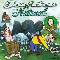 Joe Bev au Naturel by Joe Bevilacqua