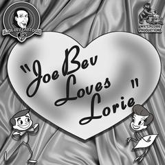Joe Bev Loves Lorie by Joe Bevilacqua