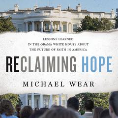 Reclaiming Hope by Michael Wear