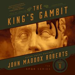 The King's Gambit by John Maddox Roberts