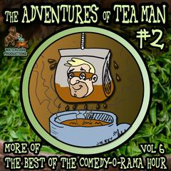 The Adventures of Tea Man, Vol. 2 by Mitchell Pearson