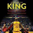 Return of the King by Dave McMenamin, Brian Windhorst