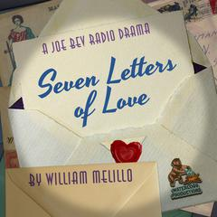 Seven Letters of Love by Joe Bevilacqua