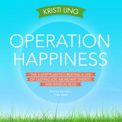 Operation Happiness by Kristi Ling