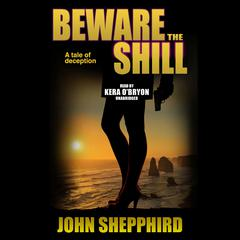 Beware the Shill by John Shepphird