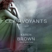 The Clairvoyants by Karen Brown