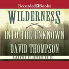 Wilderness by David Thompson