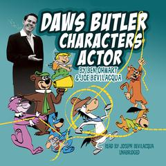 Daws Butler, Characters Actor by Ben Ohmart