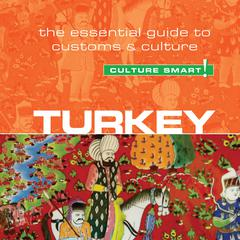 Turkey—Culture Smart! by Charlotte McPherson