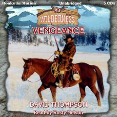 Vengeance by David Thompson