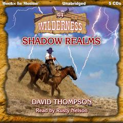 Shadow Realms by David Thompson
