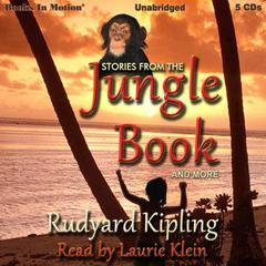 Stories from The Jungle Book and More by Rudyard Kipling