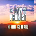 The Law and the Promise by Neville Goddard